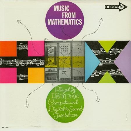 """Portada del disco """"Music from Mathematics"""" Decca Records (EE.UU., 1962), LP vinilo, música electrónica. Producido por Bell Telephone Laboratories (1957-1991). Creado en un ordenador IBM 7090"""